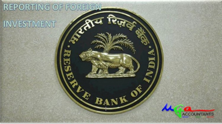 REPORTING OF FOREIGN INVESTMENT THROUGH  NEW FORM FIRMS OF RBI